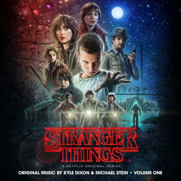 Stranger Things, Vol. 1 (A Netflix Original Series Soundtrack) Kyle Dixon & Michael Stein album cover