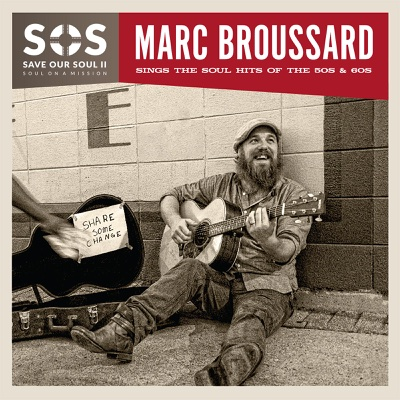 S.O.S. 2: Save Our Soul: Soul on a Mission - Marc Broussard album