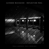 Alfonso Muchacho - Reflection Pool - Single