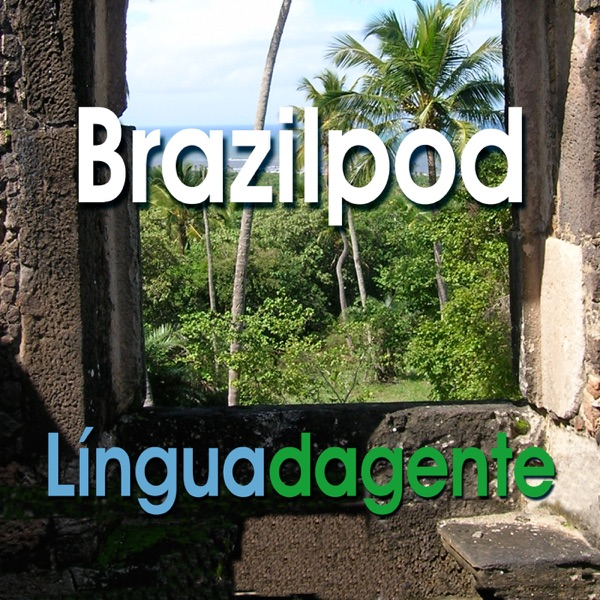 Língua da Gente - Portuguese Podcast: Dialogs
