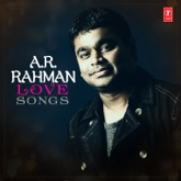 A.R. Rahman: Love Songs