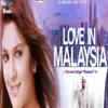 Love In Malaysia Original Motion Picture Soundtrack EP