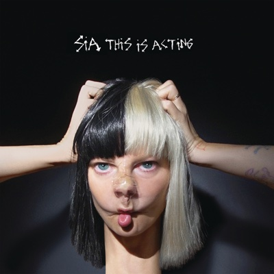 This Is Acting - Sia album