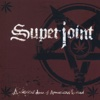 A Lethal Dose of American Hatred - Superjoint Ritual