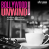 Bollywood Unwind 3 songs