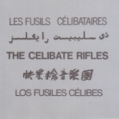 The Celibate Rifles - Kiss Me Deadly