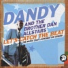 Let's Catch the Beat: The Music That Launched the Legend - Dandy & Brother Dan All Stars