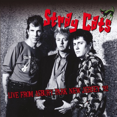 From Asbury Park, New Jersey. '92 (Live) - Stray Cats