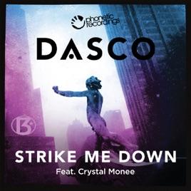 Strike Me Down (Radio Edit) [feat  Crystal Monee]