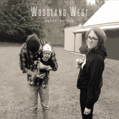 Devil to Pay - Woodland West album