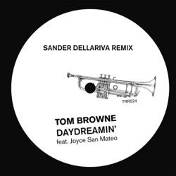 View album Tom Browne - Daydreamin' (Sander Dellariva Remix) - Single