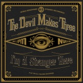 The Devil Makes Three - Hallelu