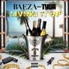 Baeza - Living It Up  feat. Tyga