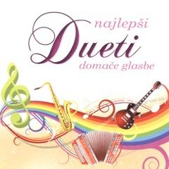 Najlepši Dueti Domače Glasbe