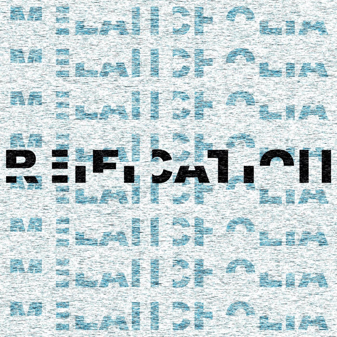 Melancholia - Reification [Single] (2018)