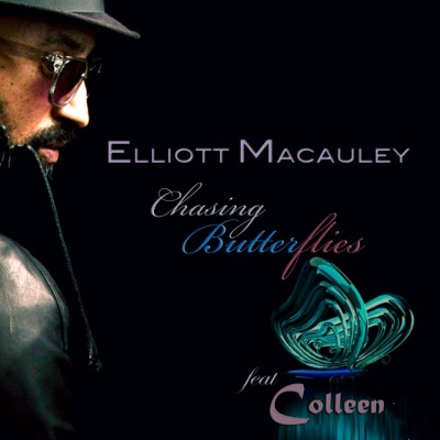 Chasing Butterflies - Single - Elliott Macauley album