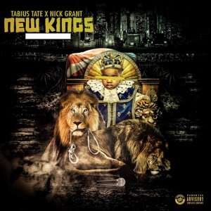 New Kings (feat. Nick Grant) - Single Mp3 Download