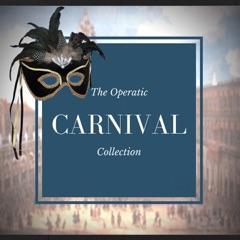 The Operatic Carnival