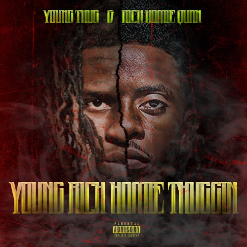 Young Thug & Rich Homie Quan - Young Rich Homie Thuggin