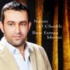 Bass Esmaa Menni - Naiim El Cheikh