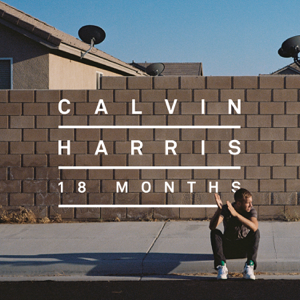 Calvin Harris - 18 Months (Deluxe Edition)
