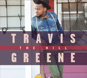 Travis Greene - Just Want You feat. Jordan Connell & Chandler Moore
