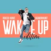 SignorHunt: Wake Up Edition