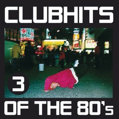 Club Hits of the 80's, Vol. 3
