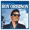 There Is Only One (Remastered), Roy Orbison
