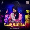 Yaar Nachda feat Nirmal Sidhu Single