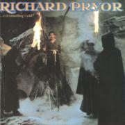 ...Is It Something I Said? - Richard Pryor - Richard Pryor