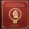 A Classical Encyclopedia: B as in Bach