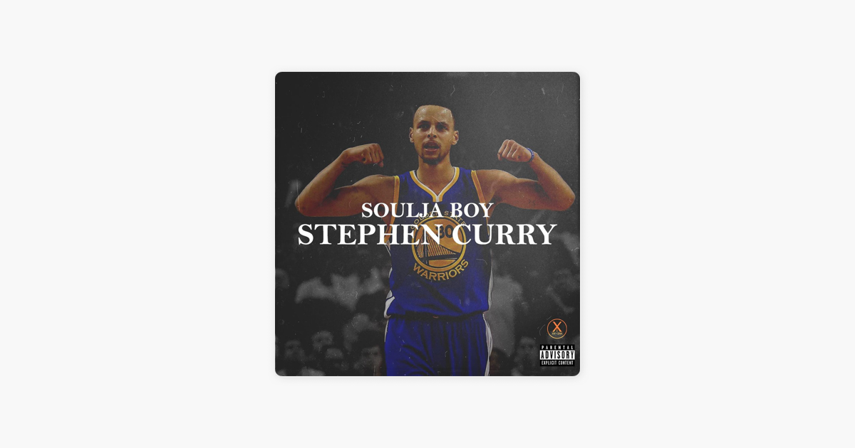 d74f23ede9f2  Stephen Curry - Single by Soulja Boy Tell  Em on Apple Music