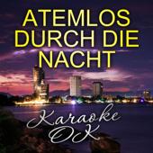 Atemlos durch die Nacht (Karaoke Version mit Chor)