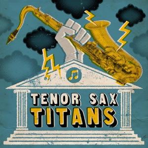 Tenor Sax Titans