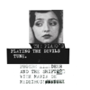 The Piano's Playing the Devils Tune (with The Shift & Maria De Medeiros) - Phoebe Killdeer