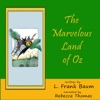 The Marvelous Land of Oz (Unabridged)