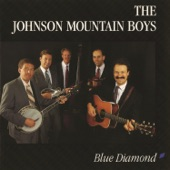 The Johnson Mountain Boys - Blue Diamond Mines