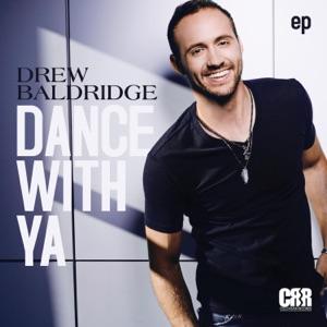Drew Baldridge - Dance with Ya - Line Dance Music