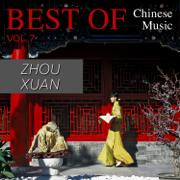 Best of Chinese Music: Zhou Xuan - Zhou Xuan - Zhou Xuan