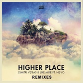 Higher Place (feat. Ne-Yo) [Remixes] - EP
