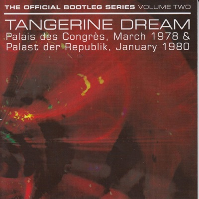 The Official Bootleg Series, Vol. 2 (Live) - Tangerine Dream