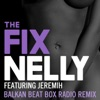 The Fix (Balkan Beat Box Remix) [feat. Jeremih] - Single ジャケット写真