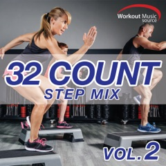 Workout Music Source - 32 Count Step Mix, Vol. 2
