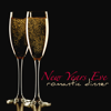 New Years Eve Romantic Song Specialists & Relaxing Instrumental Jazz Academy - New Years Eve Romantic Dinner – Smooth Jazz, Lounge & Sexy Guitar Dinner Music for New Year's Eve Romantic Night  artwork