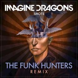 Shots The Funk Hunters Remix Single