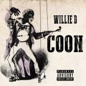 Willie D - Coon