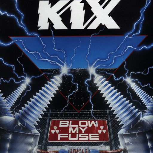 Art for Blow My Fuse by Kix