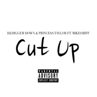 Cut Up (feat. Mike Smiff) - Single Mp3 Download