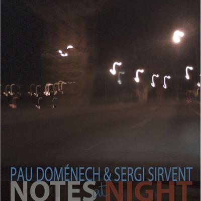 Notes at Night - Sergi Sirvent